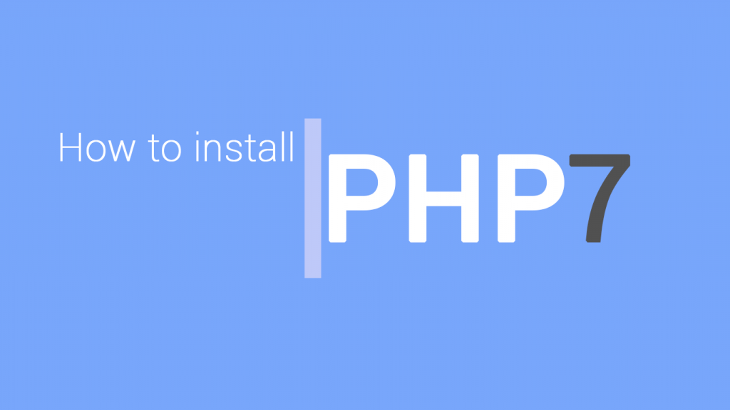 How to install PHP 7